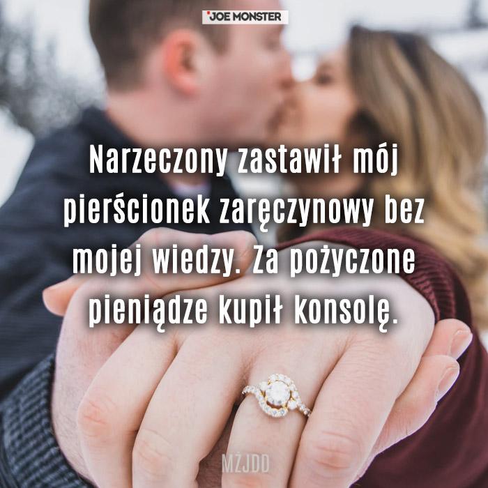Narzeczony zastawił mój pierścionek zaręczynowy bez mojej wiedzy. Za pożyczone pieniądze kupił konsolę.