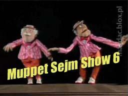 Muppet Sejm Show 6