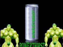 Powerthirst - napój dla prawdziwych twardzieli!