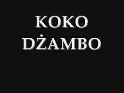 Koko dżambo!