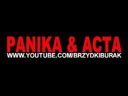 ACTA & PANIKA - o zachowaniu zdrowego rozsądku