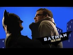 BATMAN: Falstart