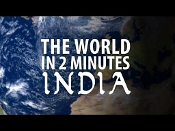 The World in 2 Minutes: India