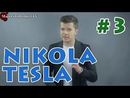 Nikola Tesla odc. #3 - Historia i Ciekawostki Edukacji