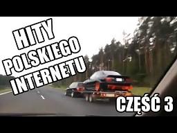 Kwintesencja polskiego internetu - Część 3