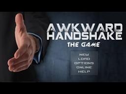 Awkward Handshake: The Game