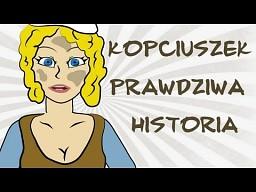 Kopciuszek - prawdziwa historia