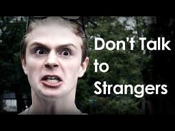 Nie rozmawiaj z nieznajomymi