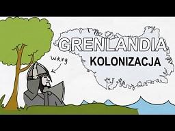 Jak kolonizowano Grenlandię?