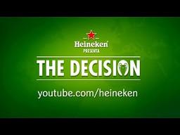 Heineken - Decyzja