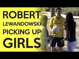 Tak Robert Lewandowski podrywa dziewczyny!