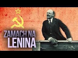 Kto chciał zabić Lenina?