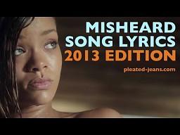 Źle usłyszane teksty piosenek: 2013