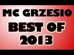 MC Grzesio - Best Of 2013 (+ sceny wycięte)