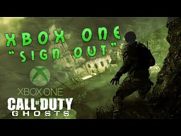 Xbox One (Sign Out Trolling)