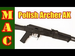 Polish Archer AK - the American Beryl