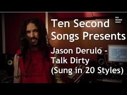 Jason Derulo - Talk Dirty To Me (zaśpiewane w 20 stylach)