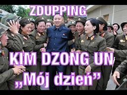 Dzień z życia Kim Dzong Una