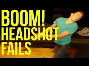 Boom! Headshot fails    FailArmy