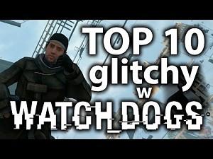 10 glitchy w Watch Dogs
