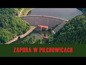 Zapora Pilchowice - Wielka jak Titanic