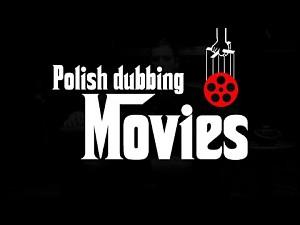 Polish Dubbing Movies