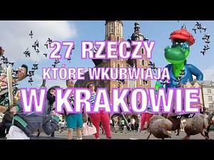 27 rzeczy, które wku***iają w Krakowie