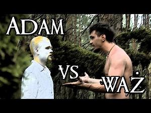 """Wielkie Konflikty - """"Adam vs Wąż"""""""
