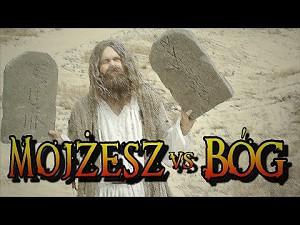 Wielkie Konflikty - Mojżesz vs Bóg
