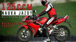 Nauka jazdy na motocyklu 125ccm