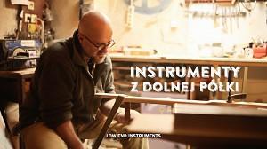 Instrumenty z dolnej półki