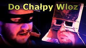 """Chwytak & Dj Wiktor - """"Do Chałpy Wloz"""" (David Guetta - Dangerous / Parody)"""
