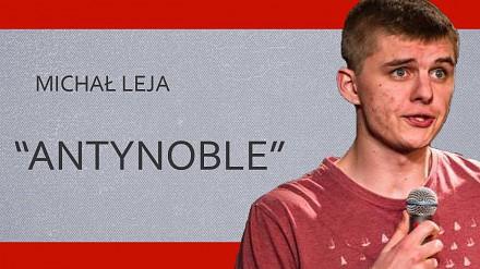 Michał Leja - Antynoble | Stand-up