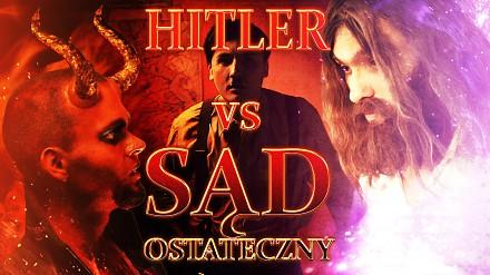 """Wielkie Konflikty - odc.13 """"Hitler vs Sąd Ostateczny"""""""