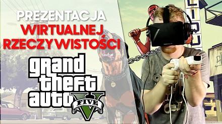 Wirtualna rzeczywistość w GTA 5 zrobiona przez Polaka