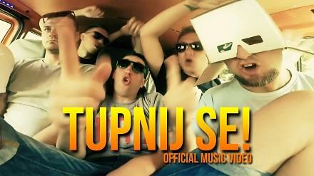 Tupnij se! - Official Music Video