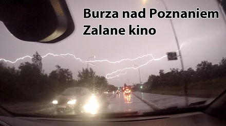 Burza w Poznaniu 15 sierpnia 2015 || Zalane kino