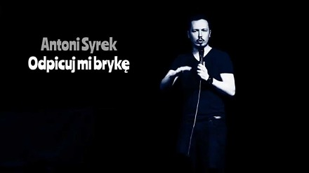 Antoni Syrek-Dąbrowski - Odpicuj mi brykę
