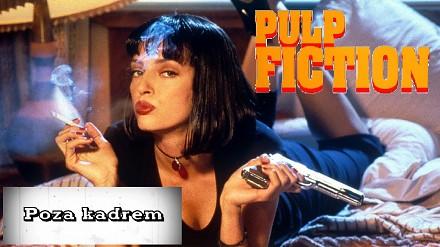 Poza kadrem - Pulp Fiction