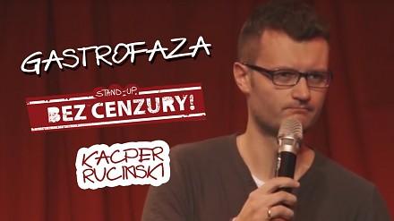 Gastrofaza - Kacper Ruciński