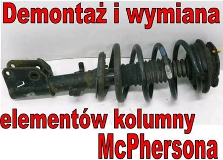 Demontaż i wymiana elementów kolumny McPhersona
