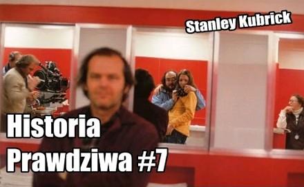 Historia Prawdziwa - Stanley Kubrick