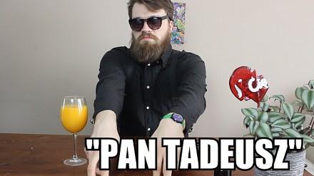 """Streszczenia lektur - """"Pan Tadeusz"""""""