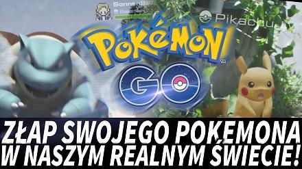 Pokémon GO - Złap swojego pokemona w realnym świecie! | Olchus
