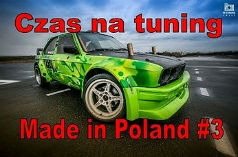 Czas na Tuning - Made in Poland #3