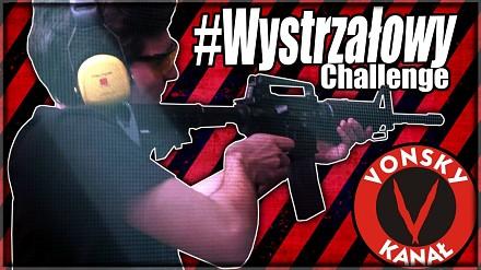 #WystrzałowyChallange - warto strzelać