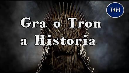 Gra o Tron a historia!    Inna Historia odc. 18