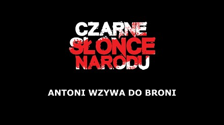 Big Cyc - Antoni Wzywa Do Broni