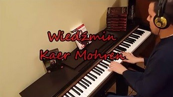 Wiedźmin - Kaer Mohren (piano cover)