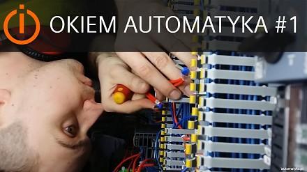 Okiem Automatyka #1 - Kocham to co robię!